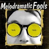 Melodramatic Fool